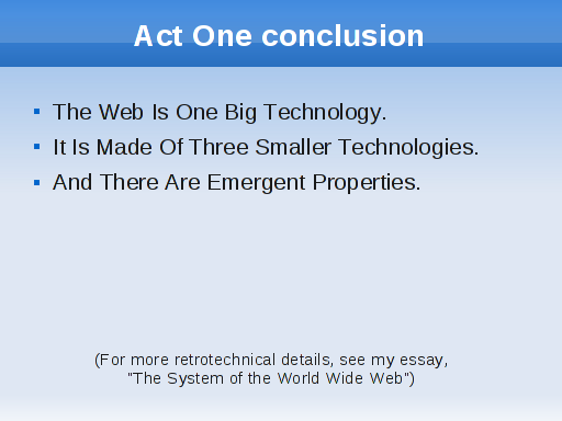 jwtumoim act  in act three i ll spell out a maturity model that uses the adoption of web technologies as a proxy for the restfullness of a web service
